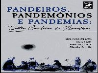 Pandeiros, Pandemônios e Pandemias. 35013.jpeg