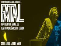 Fatal - 16ª. Edição - Festival anual de teatro académico de Lisboa, homenageia Barata-Moura. 22015.jpeg