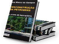 Livro de Sylvio Massa é leitura obrigatória para entender o cerco à Petrobrás. 35061.jpeg