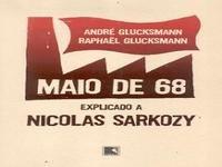 Maio 68 explicado a Sarkozy