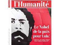 Diário francês L'Humanité dedica capa a Lula para Nobel da Paz. 30387.jpeg