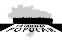 Tribunal Popular coloca Estado brasileiro no banco dos réus