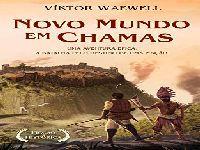 Novo Mundo em Chamas, um Espetacular Romance Esplendoroso de Viktor Waewell. 34456.jpeg