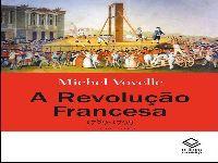 Revolução Francesa ainda inspira estudos após mais de duzentos anos. 31509.jpeg