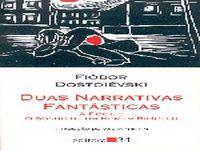 Duas narrativas de Fiodor Dostoyevsky