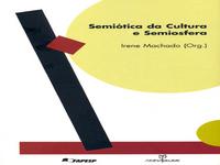 Lançamento: Semiótica da cultura e semiosfera