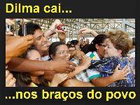 Dilma cai nos braços do povo. 24551.jpeg