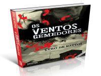 'Os ventos gemedores': saga do Brasil arcaico. 21595.jpeg