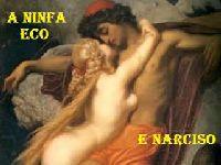 Narciso, o narcisista, Eco, a ninfa ninfomaníaca e Dionísio, o dionisíaco. 27653.jpeg