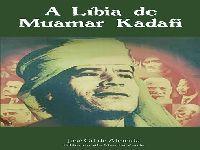 Livro sobre a Líbia de Muamar Kadafi terá lançamento em Curitiba. 26680.jpeg