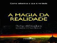 A magia da realidade. 25729.jpeg