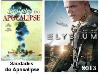 Saudades do Apocalipse e Elysium ─ um plágio escancarado. 31772.jpeg