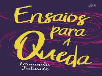 A catábase como símbolo positivo do humano, em Ensaios para a queda, de Fernanda Fatureto. 27826.jpeg