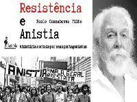 Ex-ministro, ativistas e intelectuais participam do lançamento do livro Resistência e Anistia. 33836.jpeg