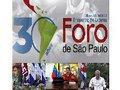 Encontro pelos 30 anos de Foro de São Paulo marca semana no Brasil