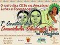 O rosto das CEBs na Amazônia: Lutas e Esperanças